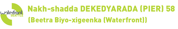 Nakh-shadda DEKEDYARADA (PIER) 58 Beetra Biyo-xigeenka (Waterfront)